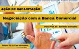 Ação de Capacitação | 'Negociação com a Banca comercial'